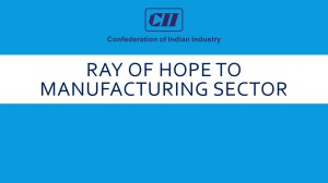 Ray of hope to manufacturing sector